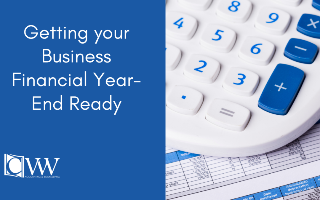 Getting your Business Financial Year-End Ready
