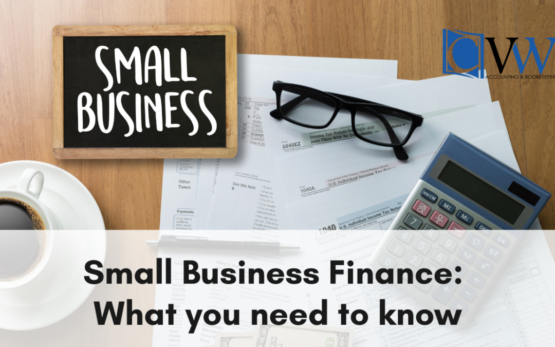 Small Business Finance: What you need to know