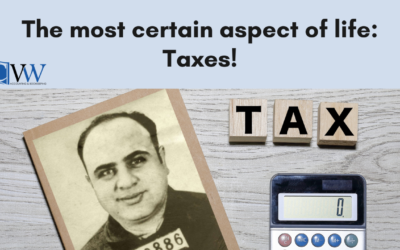 The most certain aspect of life: Taxes!